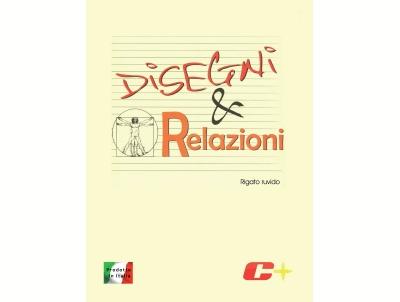 ALBUM DISEGNI & RELAZIONI RIGATO RUVIDO C+